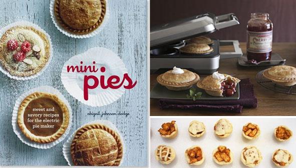 Mini Pies Cookbook by Abigail Dodge
