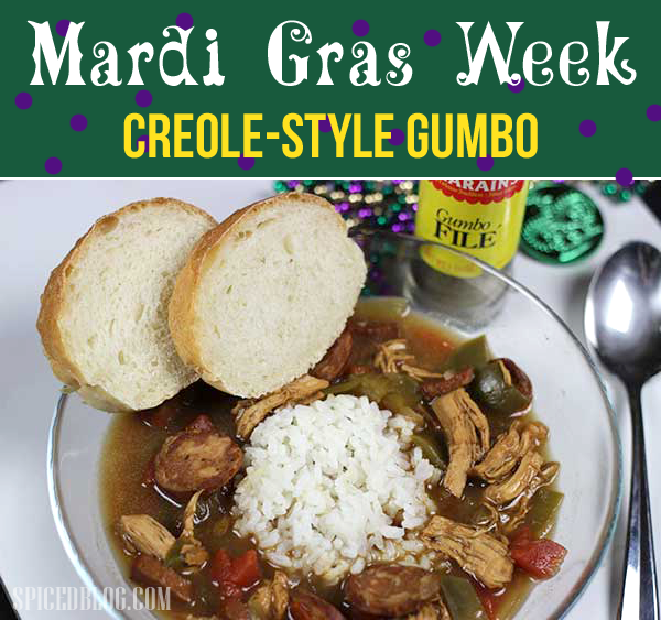 MARDI GRAS WEEK! Chicken and Sausage Gumbo, Creole-Style!