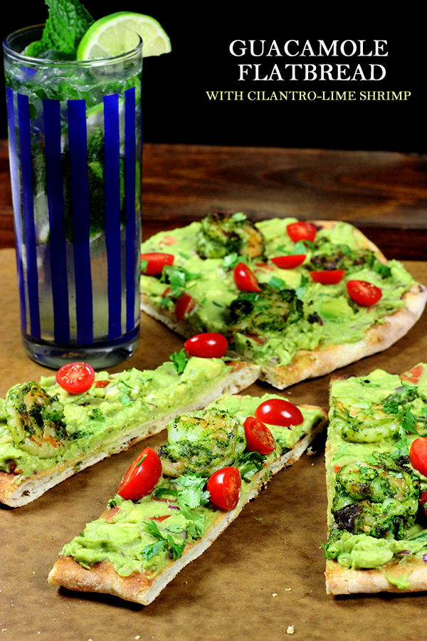 Grilled Guacamole Flatbread with Cilantro-Lime Shrimp! SO GOOD!