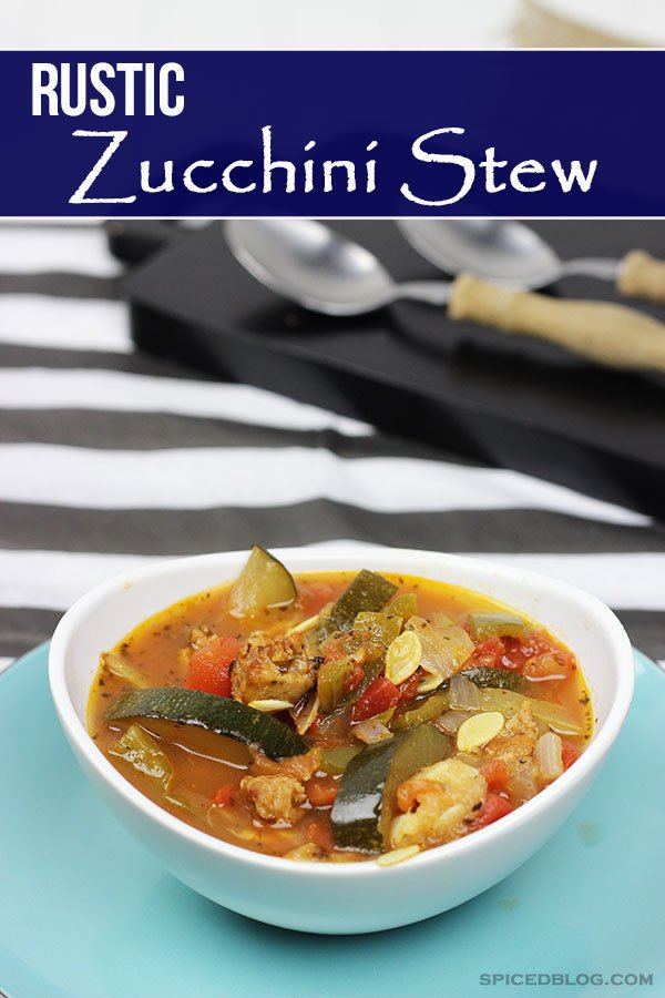 Make now and freeze for the winter!! Rustic Zucchini Stew