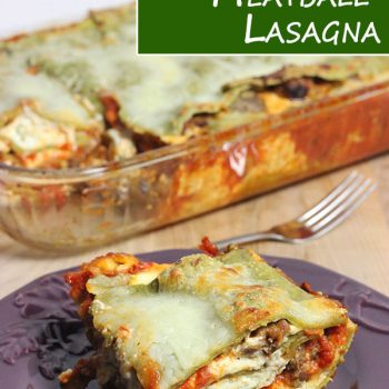 3 Cheese Meatball Lasagna