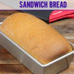 Whole Wheat Sandwich Bread