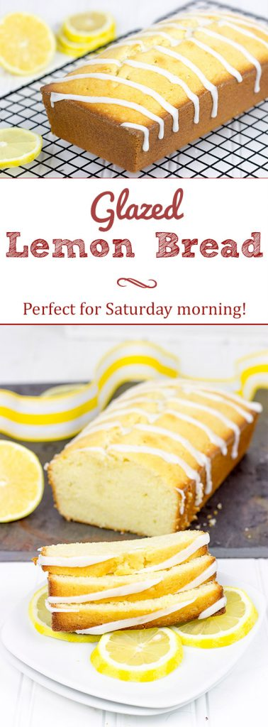 This Glazed Lemon Bread is quick, tasty and perfect for Saturday morning breakfasts at home!