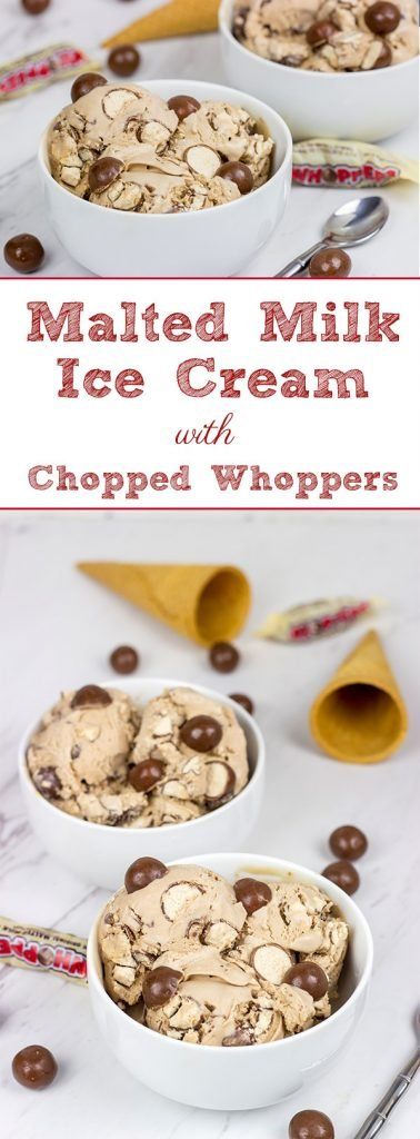 This Malted Milk Ice Cream is chocolaty, creamy and delicious...and it's packed with chopped Whoppers!  Grab a bowl and relax!