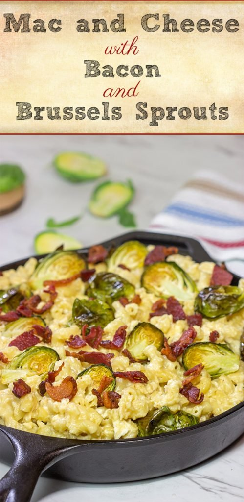 This Mac and Cheese with Bacon and Roasted Brussels Sprouts features creamy macaroni and cheese combined with crispy bacon and roasted Brussels. It's a meal in itself!