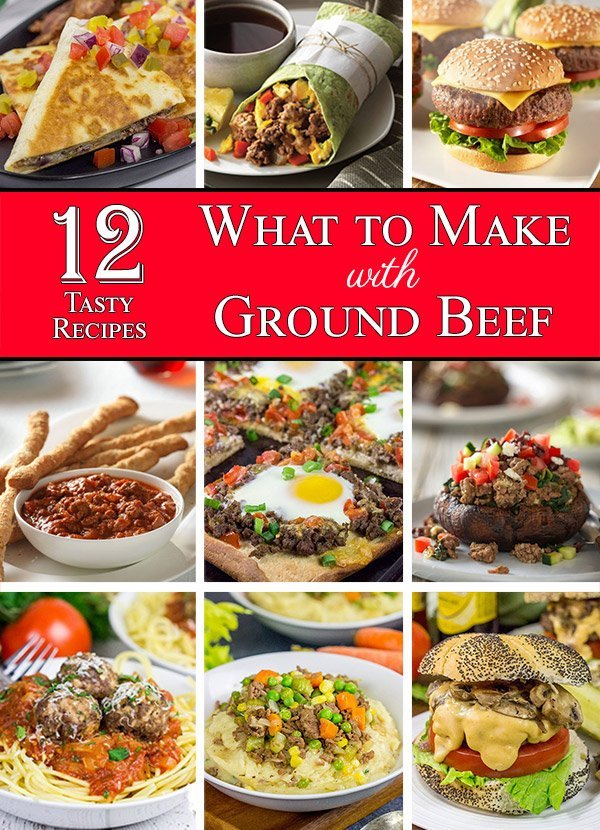 12 Ground Beef Recipes