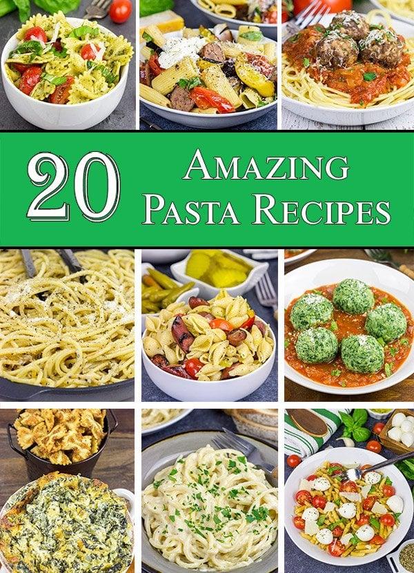 20 Amazing Pasta Recipes