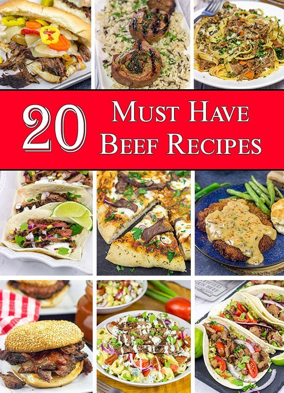 20 Must Have Beef Recipes