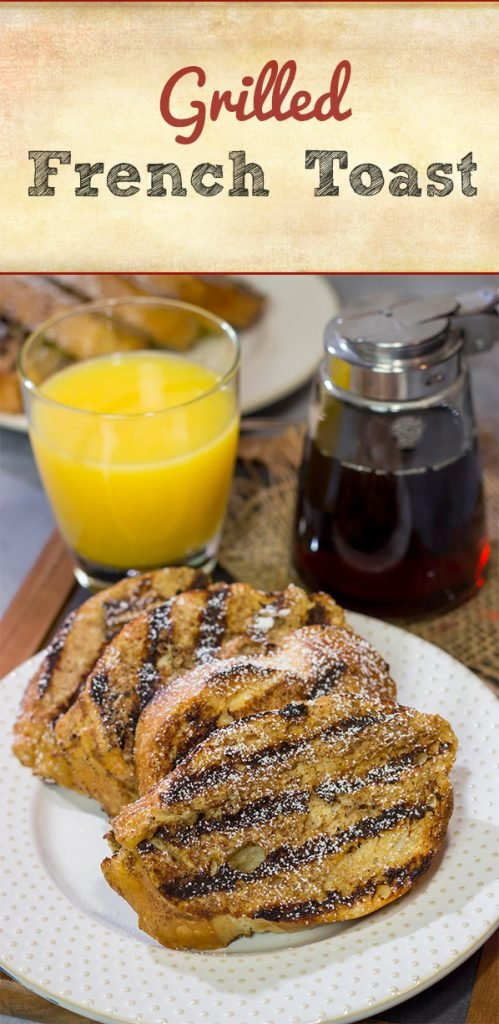 Fire up that grill and get your day off to a delicious start! This Grilled French Toast is a fun (and tasty) way to enjoy breakfast on the grill.