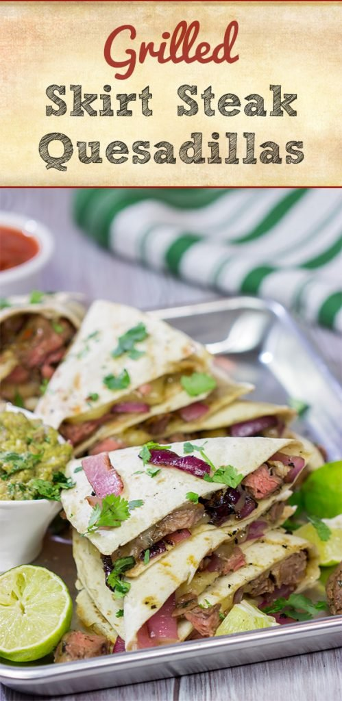 Fire up the grill! This Grilled Skirt Steak Quesadillas recipe is a tasty way to enjoy summer grilling season!